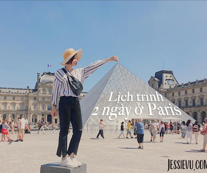 Pháp | 2 ngày khám phá kinh đô ánh sáng Paris