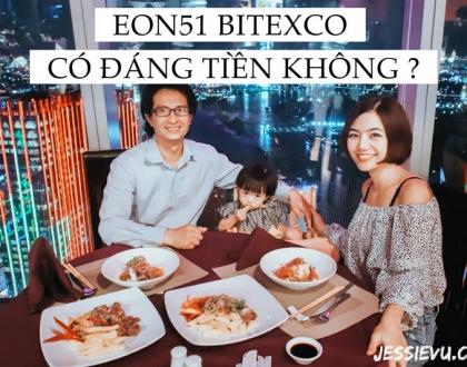 Review | Hơn 2 triệu ăn tối , xem pháo hoa tại nhà hàng EON51 tầng 51 Bitexco Sài Gòn có đáng tiền không ?